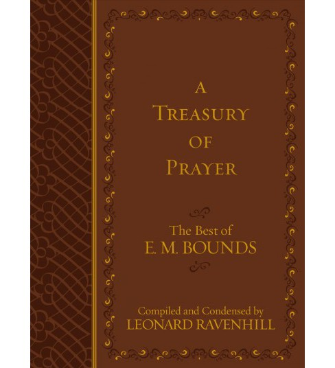 Treasury of Prayer : The Best of E. M. Bounds (Paperback) - image 1 of 1