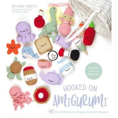 Hooked on Amigurumi - by Melanie Morita (Paperback)