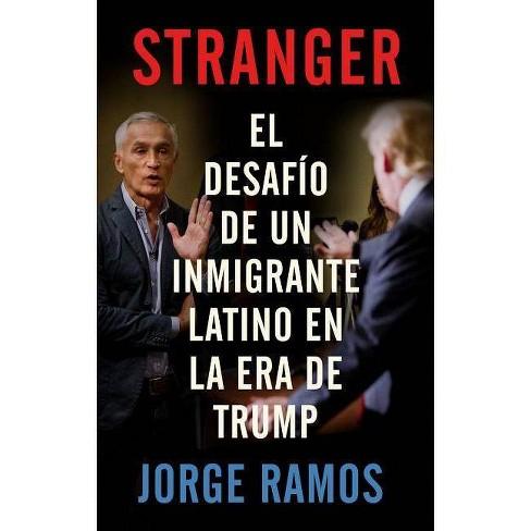 STRANGER: El desafio de un inmigrante latino en la era de Trump 02/27/2018 - image 1 of 1
