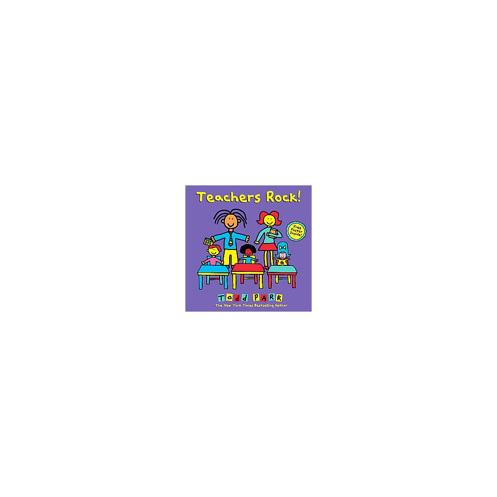 Teachers Rock! (School And Library) (Todd Parr)
