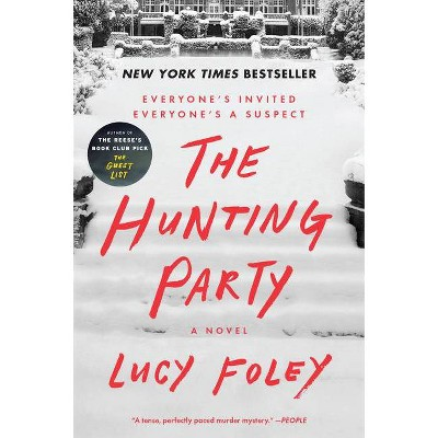 Hunting Party - by Lucy Foley (Paperback)