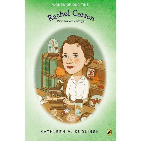 Rachel Carson - (Women of Our Time) by  Kathleen V Kudlinski (Paperback) - image 1 of 1