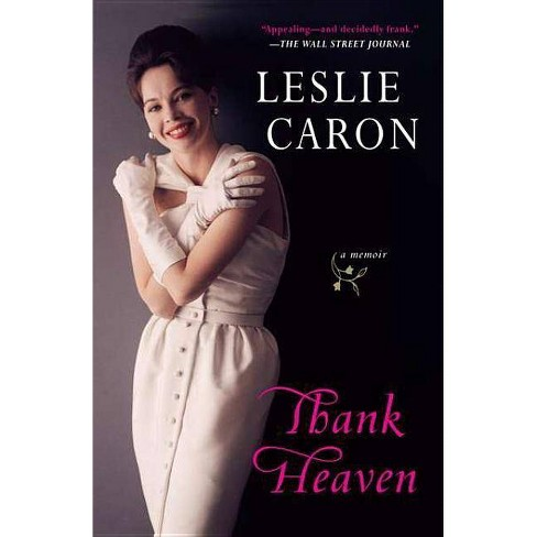 Thank Heaven - by  Leslie Caron (Paperback) - image 1 of 1