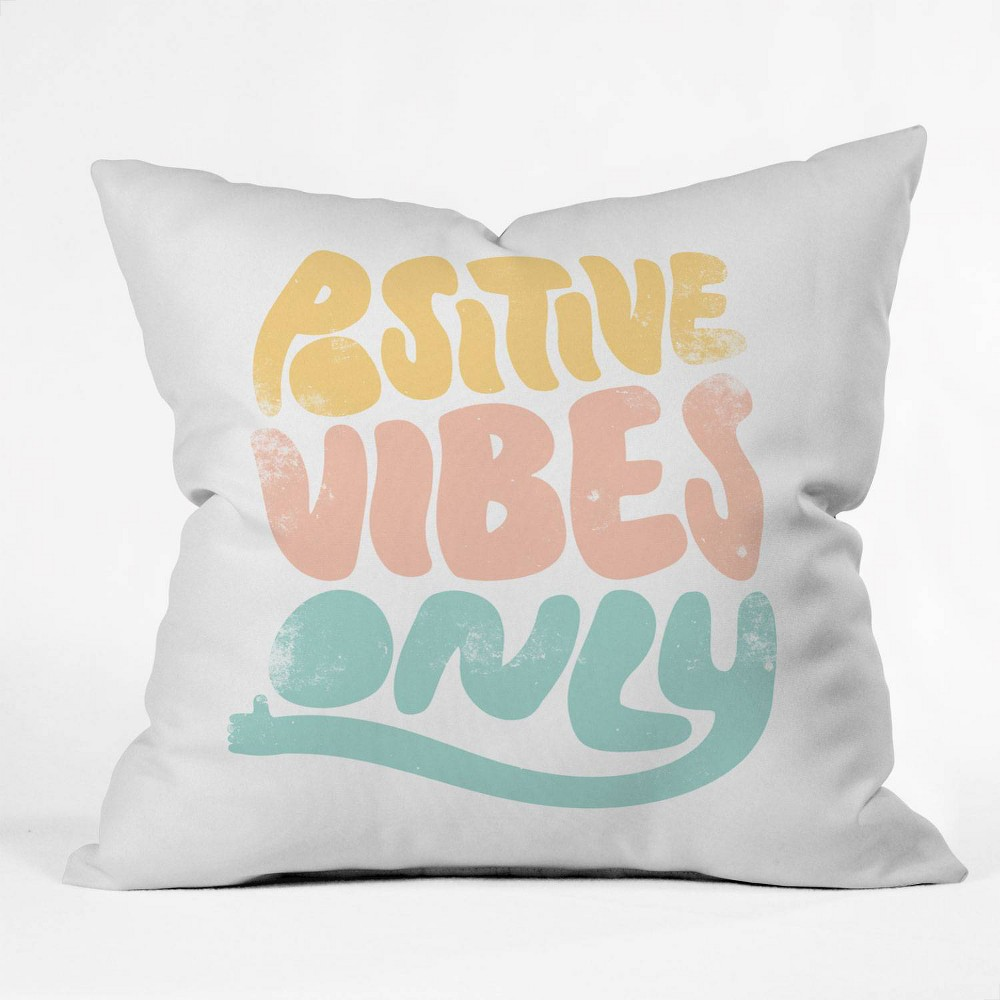 16 34 X16 34 Phirst Positive Vibes Only Throw Pillow Deny Designs