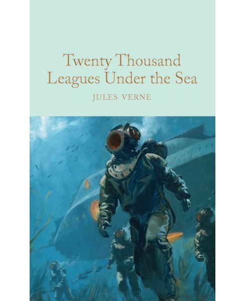 Twenty Thousand Leagues Under the Sea : An Underwater Tour of the World (Hardcover) (Jules Verne) - image 1 of 1