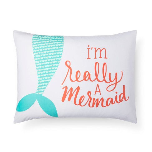 I'm Really A Mermaid Pillowcase (Standard) White - Pillowfort™ - image 1 of 4