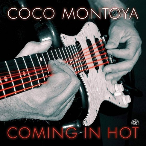 Coco Montoya - Coming In Hot (CD) - image 1 of 1