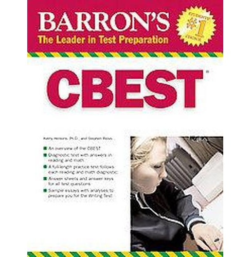 CBEST : California Basic Educational Skills Test (Paperback) (Kathryn Henkins & Stephen A. Reiss) - image 1 of 1