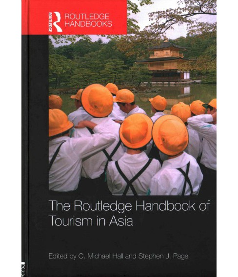 Routledge Handbook of Tourism in Asia (Hardcover) - image 1 of 1