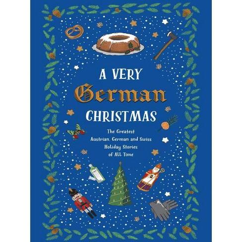 A Very German Christmas - (Very Christmas) (Hardcover) - image 1 of 1