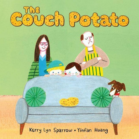 The Couch Potato - by  Kerry Lyn Sparrow (Hardcover) - image 1 of 1