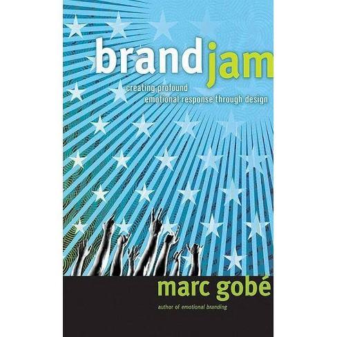 Brandjam - by  Marc Gobe (Hardcover) - image 1 of 1