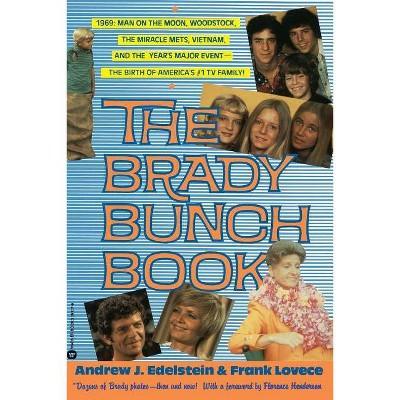 Brady Bunch Book - by  Andrew J Edelstein & Frank Lovece & Andy Edelstein (Paperback)