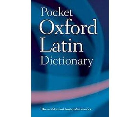 Pocket Oxford Latin Dictionary (Paperback) - image 1 of 1