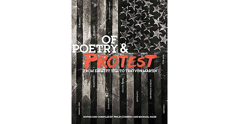 Of Poetry & Protest : From Emmett Till to Trayvon Martin (Paperback) - image 1 of 1
