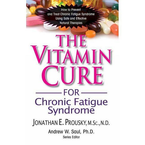 The Vitamin Cure for Chronic Fatigue Syndrome - by Jonathan Prousky  (Paperback)