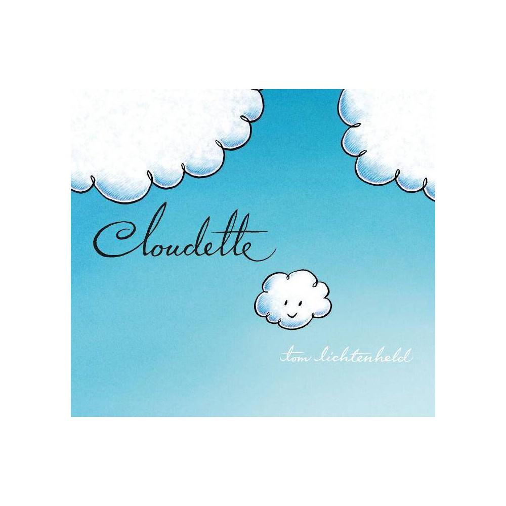 Cloudette By Tom Lichtenheld Board Book