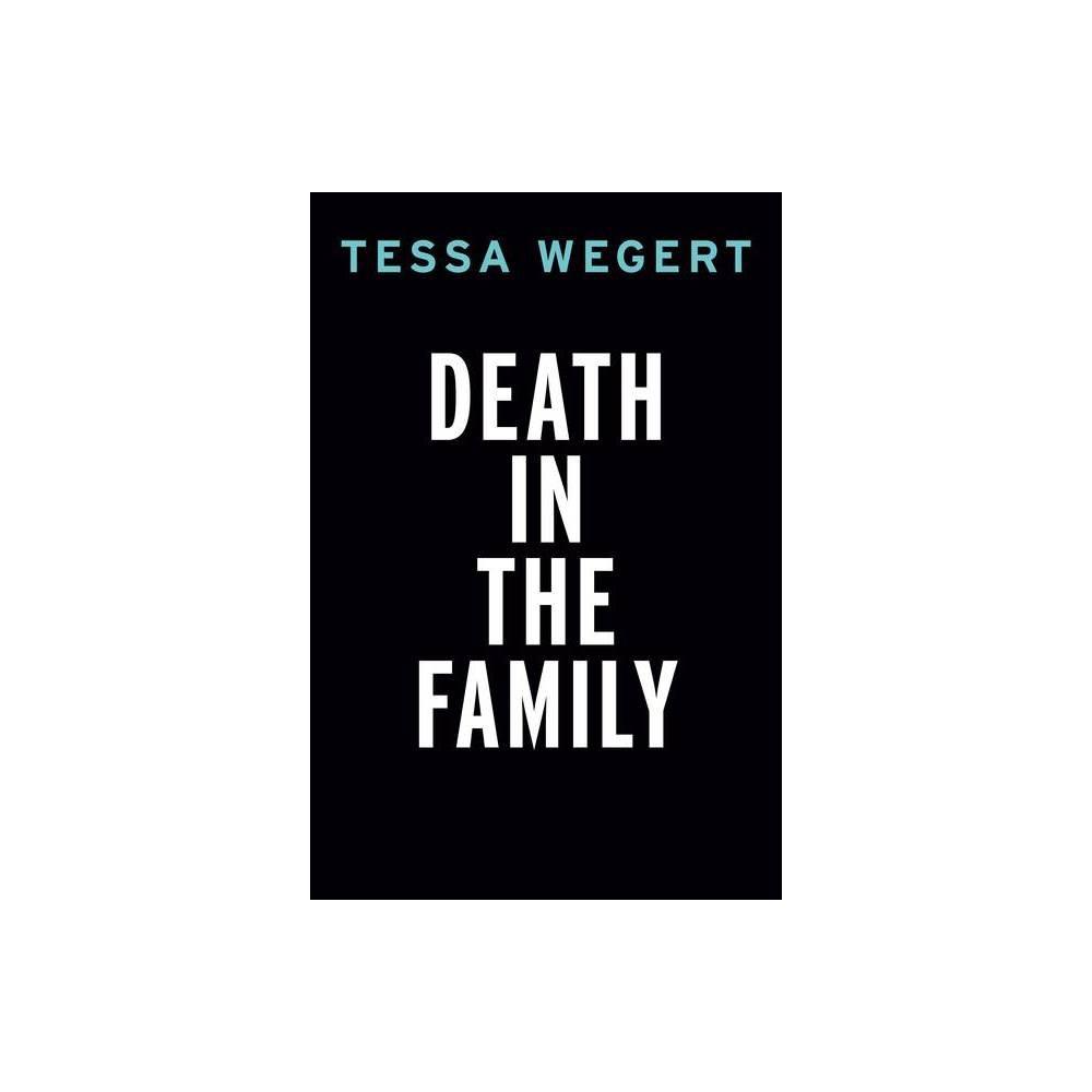 Death In The Family A Shana Merchant Novel By Tessa Wegert Paperback