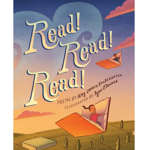 Read! Read! Read! -  by Amy Ludwig Vanderwater (Hardcover) - image 1 of 1