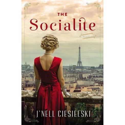 The Socialite - by  J'Nell Ciesielski (Paperback) - image 1 of 1