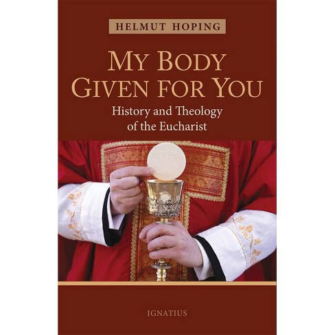 My Body Given for You - by  Helmut Hoping (Paperback) - image 1 of 1