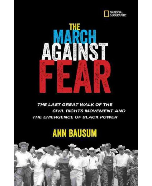 March Against Fear : The Last Great Walk of the Civil Rights Movement and the Emergence of Black Power - image 1 of 1