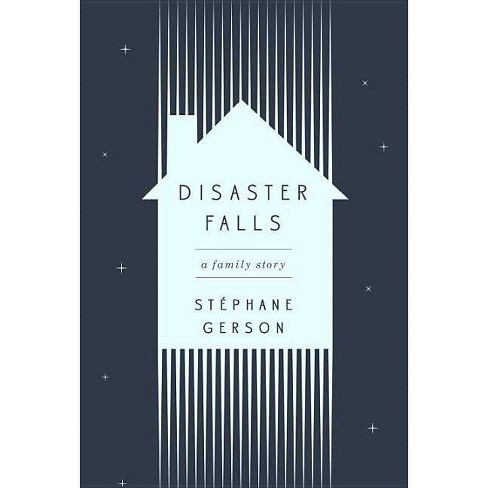 Disaster Falls - by  Stephane Gerson (Hardcover) - image 1 of 1