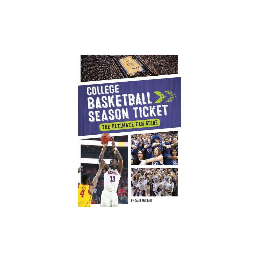 ISBN 9781634940559 product image for College Basketball Season Ticket : The Ultimate Fan Guide - by Grant Mitchell (P | upcitemdb.com