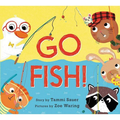 Go Fish! - by  Tammi Sauer (Hardcover) - image 1 of 1