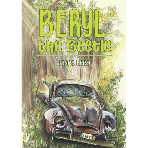 Beryl the Beetle - by  Jayne Reed (Paperback) - image 1 of 1