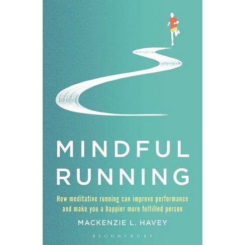 Mindful Running - by  MacKenzie L Havey (Paperback) - image 1 of 1
