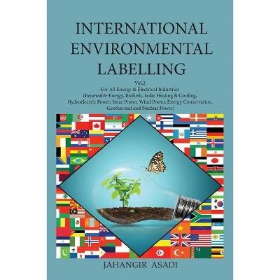 International Environmental Labelling Vol.2 Energy - (Ecolabelling) by  Jahangir Asadi (Paperback)