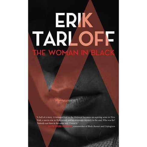 The Woman in Black - by  Erik Tarloff (Hardcover) - image 1 of 1