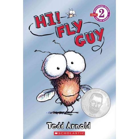 Hi! Fly Guy - by  Tedd Arnold (Paperback) - image 1 of 1