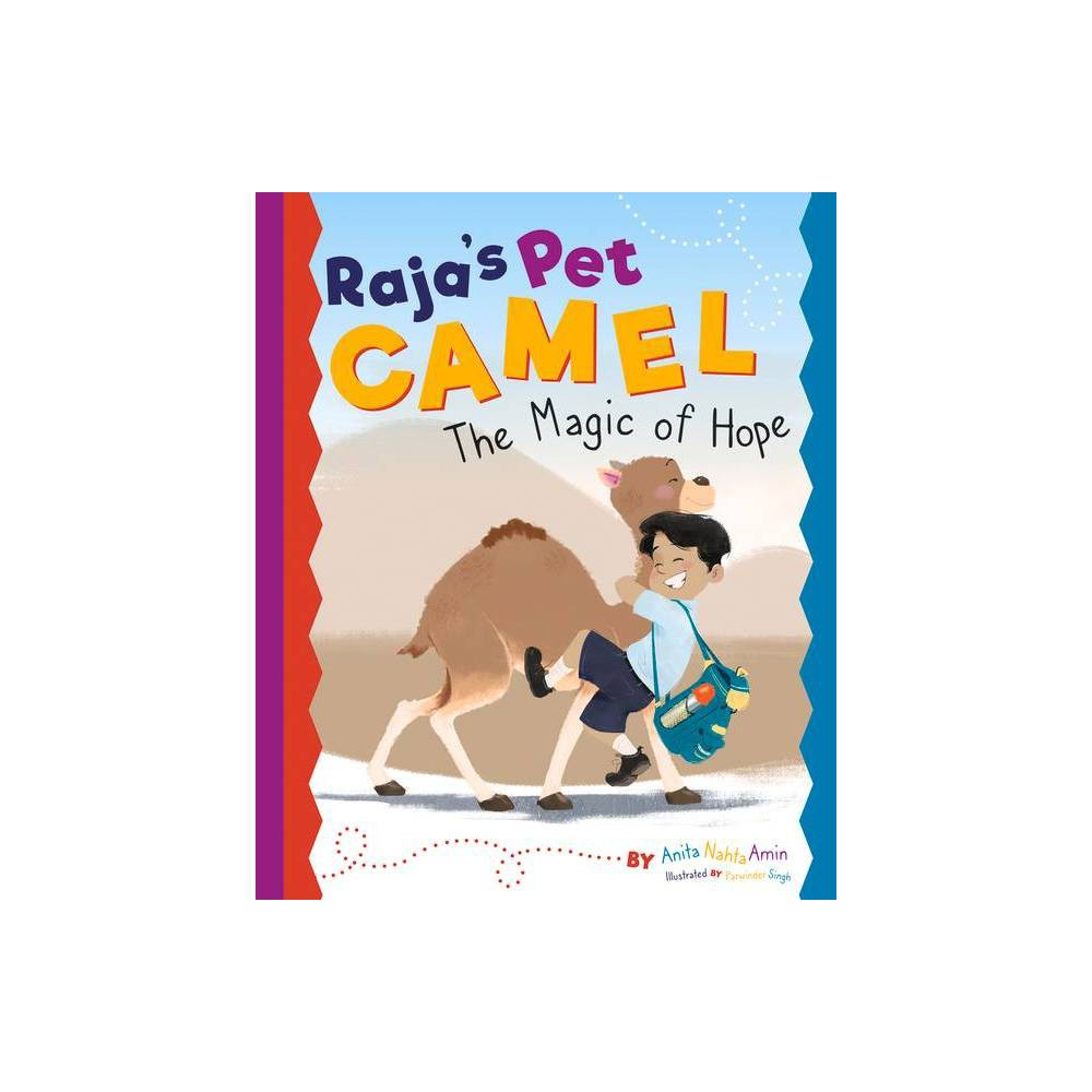 Raja's Pet Camel - by Anita Nahta Amin (Paperback) Book Synopsis Raja had always wanted to have a pet like the happy kids in his school books did. But most yard animals in India worked. They weren't for play. Never-the-less, when Raja stumbled upon a scared, baby camel, he took him home and made him his own pet. But it wasn't long before there were smashed pots! Broken fences! And a big mess everywhere! Kamal was a wild camel with wild ways! Raja's father was not pleased.  We don't have time for camels. We're too busy herding goats,  he warned. Raja loved his new pet but his father is fed up with the mess and determined to sell him at the next fair. Will Raja find a way to keep Kamal or will they lose each other forever? This tale of unconditional love and hope is sure to enchant any child! The best book for teaching the power of empathy and perseverance. Raja's Pet Camel by Anita Nahta Amin carries the key message of perseverance, tradition and love supported by the many advocates of positive parenting solutions. It'll sit comfortably on your shelf alongside other books that focus on overcoming obstacles and focusing on hope in the name of love. Like the work of Gaia Cornwall (Jabari Jumps) and Adir Levy (What Should Danny Do?). This book comes with a free Reader's Guide for children. The guide is available for free download from the publisher website. Lesson plans, activities and discussion questions to allow parents, teachers and caregivers to explore the topic further and deepen comprehension. Review Quotes  A thoroughly charming and wonderfully fun picture book for children ages 5-8, Raja's Pet Camel: The Magic of Hope by author/storyteller Anita Nahla Amin and artist/illustrator Parwnder Singh will prove to be an enduringly popular addition to family, daycare center, preschool, elementary school, and community library collections for young readers.  --Children's Bookwatch  The exotic setting of Rajasthan, which is located in the Thar desert in northwest India, exposes readers to a different culture. The pictures accurately depict life in Rajasthan. This read-together book shows readers that people from different cultures have strikingly familiar emotional and familial similarities.  --City Book Review About the Author Anita Nahta Amin is the author of several forthcoming chapter books and many short stories for children. Her work has been featured in a variety of children's literary magazines. This is her first picture book. Her family roots stretch across India from the vibrant camel-filled desert in Rajasthan to the bustling river city of Kolkata. Born and brought up in the Steel City, Jamshedpur, drawing and coloring have been Parwinder Singh's hobby and passion since childhood. Parwinder spent the early years of his career in classical 2D animation but eventually fascinated by the beautiful world of children's books. Freelancing has given him the chance he always wanted to explore more subjects and travel to different places.