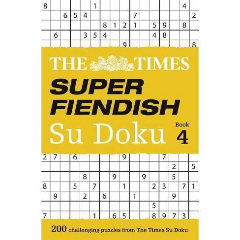The Times Super Fiendish Su Doku Book 4 - (Paperback) - image 1 of 1