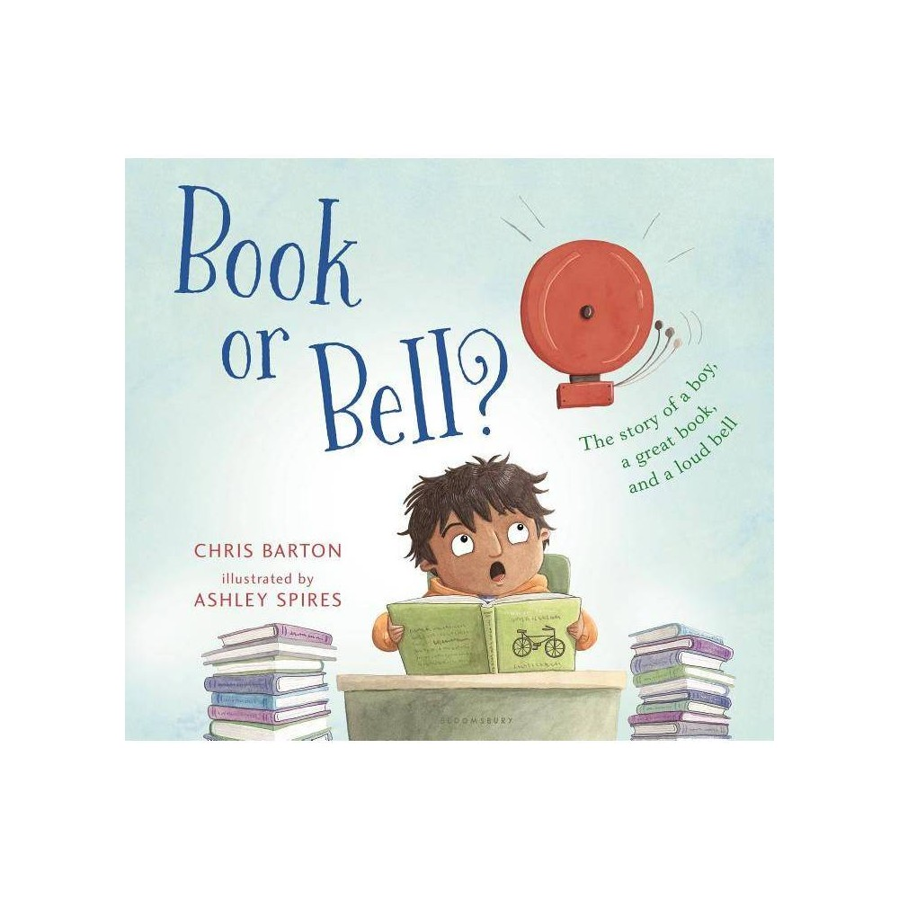 Book or Bell? - by Chris Barton (Hardcover) was $16.99 now $11.39 (33.0% off)