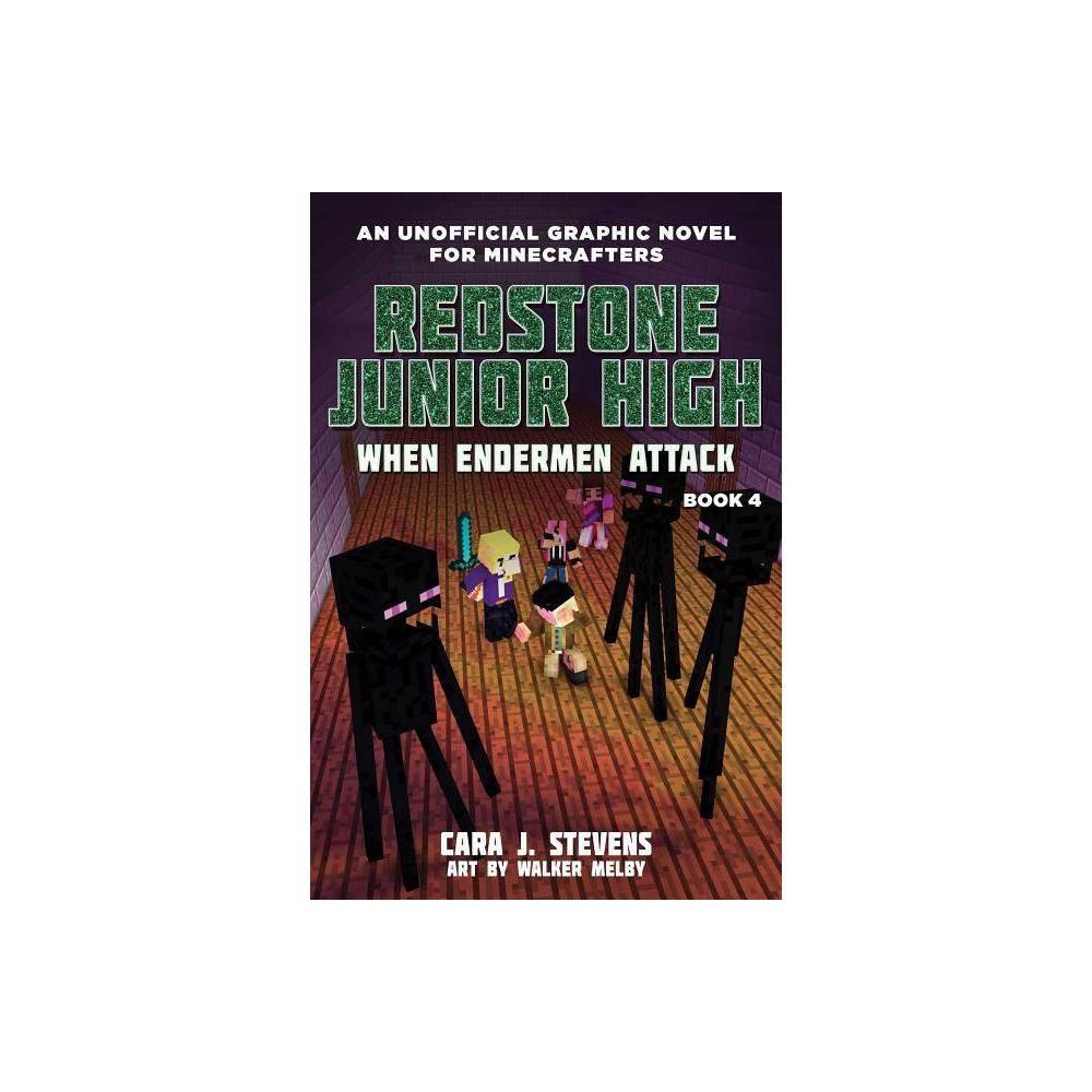 When Endermen Attack Volume 4 - (Redstone Junior High) by Cara J Stevens (Paperback) Discounts