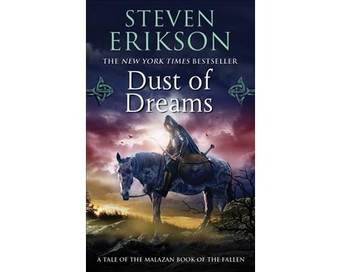 Dust of Dreams -  Reprint (Malazan Book of the Fallen) by Steven Erikson (Paperback) - image 1 of 1