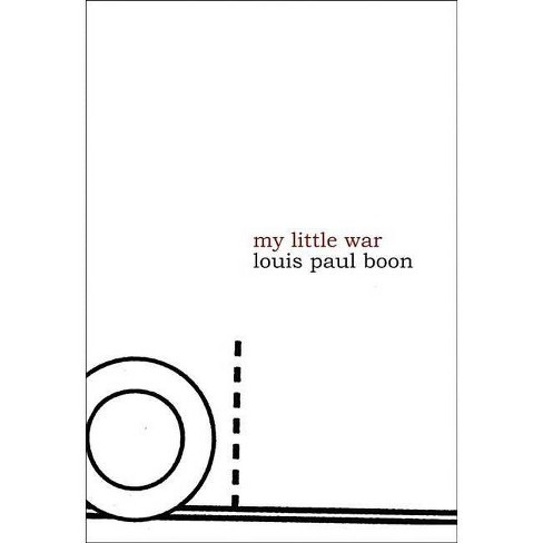 My Little War - (Belgian Literature) by  Louis Paul Boon (Paperback) - image 1 of 1