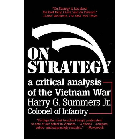 On Strategy - (Critical Analysis of the Vietnam War) by  Harry G Summers (Paperback) - image 1 of 1