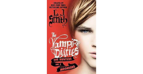 Moonsong ( The Vampire Diaries: the Hunters) (Hardcover) by L. J. Smith - image 1 of 1