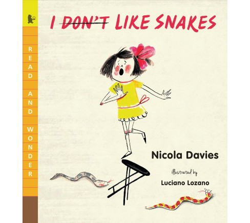 I Don't Like Snakes -  Reprint (Read and Wonder) by Nicola Davies (Paperback) - image 1 of 1