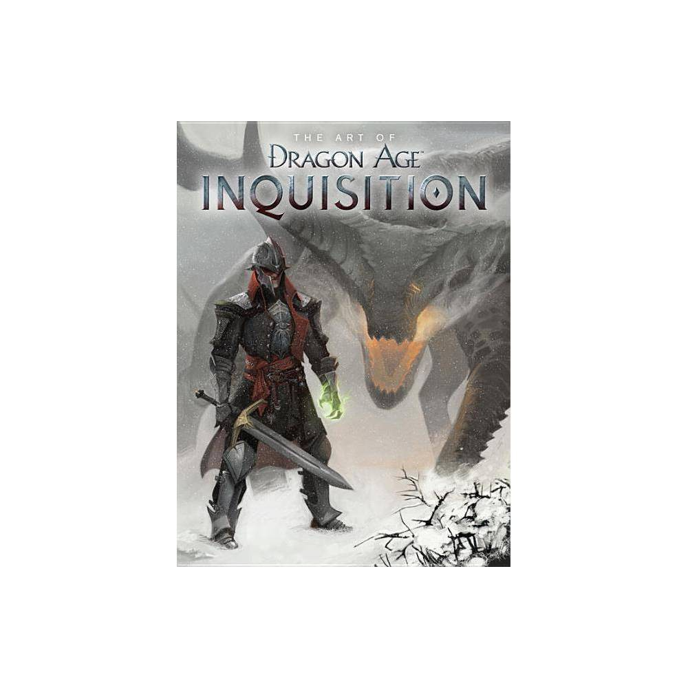 The Art Of Dragon Age Inquisition Dragon Age Paperback Hardcover