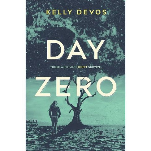 Day Zero - (Day Zero Duology, 1) by  Kelly Devos (Hardcover) - image 1 of 1