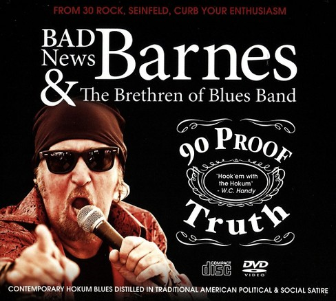 Badnews barnes - 90 proof truth (CD) - image 1 of 1