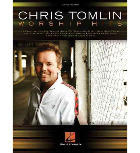 Chris Tomlin Worship Hits : Easy Piano (Paperback) - image 1 of 1