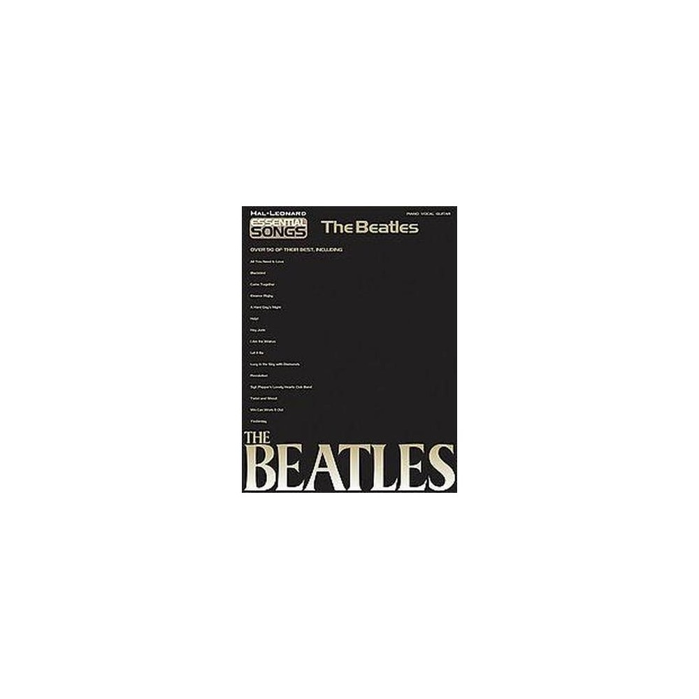 Essential Songs - the Beatles : Piano - Vocal - Guitar (Paperback)
