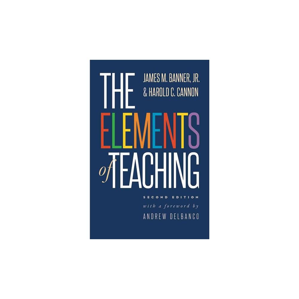 Elements of Teaching (Paperback) (Jr. James M. Banner & Harold C. Cannon)