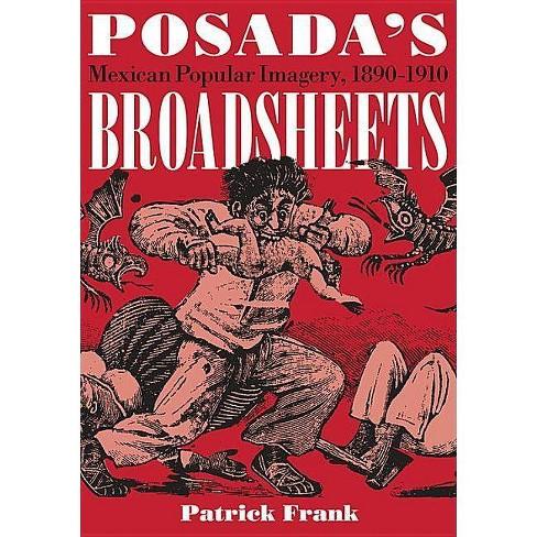 Posada's Broadsheets - (Jewish Latin America) by  Patrick Frank (Paperback) - image 1 of 1